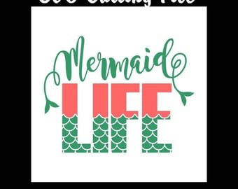 SVG Cut File~ Mermaid Life Ariel Cut File~Silhouette Cut File~Cameo Cut File ~Single Layer~ Vinyl, Tshirt