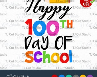 Happy 100th Day of School svg, pencil svg,  100 Days of School SVG, Svg Files for Silhouette Cameo or Cricut, Commercial & Personal Use.