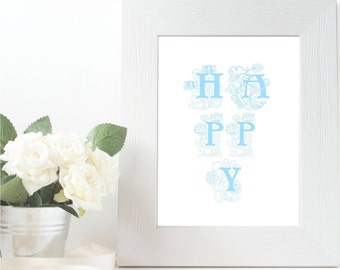 Happy Print, Wall Art, Floral Print, Blue Print, Unmounted, Kitchen Living Room Print, Gifts,  Free UK Shipping