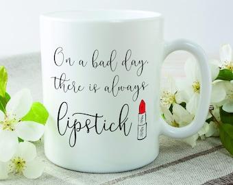 Lipstick, Lipstick Mug, On A Bad Day There Is Always Lipstick, Makeup Quotes, Makeup Mug, Make Up Mug,Makeup Artist Mug,Audrey Hepburn Quote