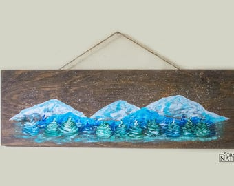 Mountain Painting, Mountain Art, Mountain Sign, Wood Mountain Sign, Mountain Decor, Mountain Signs, Custom Sign, Rustic Art, Reclaimed Wood
