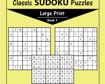 Printable Large Print Classic Sudoku Puzzles - 120 puzzles - Easy - Book 1