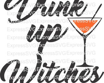 Drink up Witches digital file, svg, cdr, eps, png