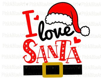 I love Santa SVG Christmas SVG Cut Files Silhouette Cameo Svg for Cricut and Vinyl File cutting Digital cuts file DXF Png Pdf Eps