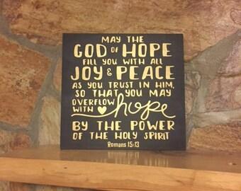 Romans 15:13 hand painted custom wood sign