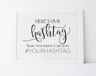 Heres Our Hashtag, Wedding Hashtag Sign, Tag Your Photos Sign, Wedding Ceremony Sign, Reception Signs, Hashtag Printable Sign, Wedding Print