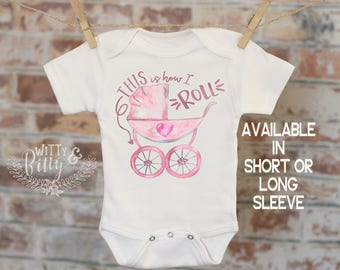 This Is How I Roll Pink Stroller Onesie®, Unique Baby Onesie, Cute Baby Bodysuit, Cute Onesie, Boho Baby Onesie, Girl Onesie - 224T