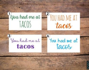 You Had Me At Tacos decal, taco decal, taco sticker