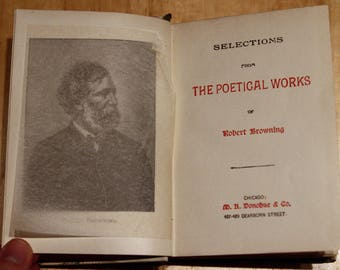 1892 Selections from The Poetical Works of Robert Browning by Donohue & Co. hardcover illustrated