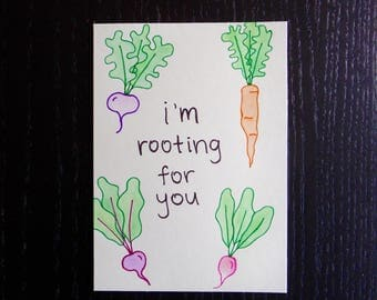 I'm Rooting For You Card w/ Envelope | Pun Card | Punny Card
