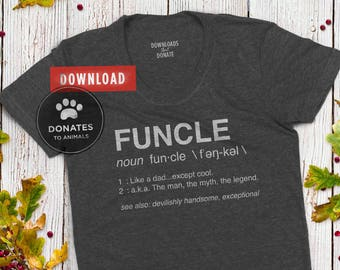 Funcle SVG | Funny Uncle SVG | Uncle Definition SVG Funkle Definition Svg | Family Gift Svg | Clipart Jpg Eps Dxf Png Cut File for Cricut