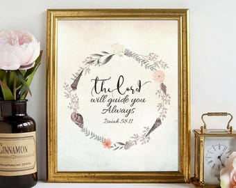Printable art The Lord will guide you always Isaiah 58:11 Beautiful Bible Quotes Nostalgic Gifts Vintage Wall Art Calligraphy Watercolor