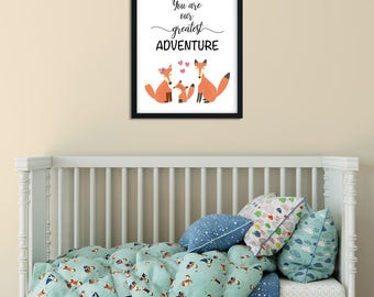 Nursery Print Fox Family - You are our greatest adventure! 8x10 and A4. Instant Download Wall Poster. Baby Boy or Girl Gift. Baby shower.