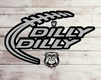 Dilly Dilly svg, Bulldogs svg, Georgia svg,funny svg