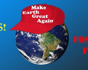 Make Earth Great - Bumper Sticker