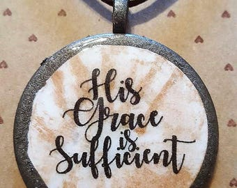 His Grace is Sufficient - Handmade Christian Inspirational Necklace - FREE SHIPPING