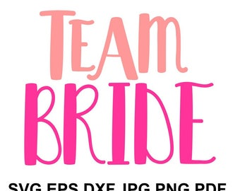 Bride team pink SVG file - bride cricut file - printable and cut wedding design SVG, eps, dxf, png, jpeg, pdf