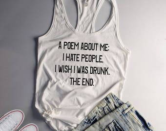 I Hate People I Wish I Was Drunk The End Tank Top, Fiesta Party, Drinking Shirt, Party Shirt