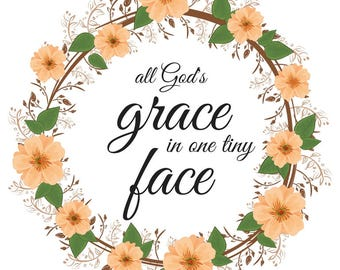 All God's Grace Printable  - INSTANT DOWNLOAD 8x10