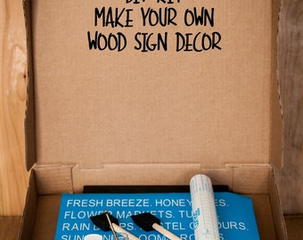 TAKE and MAKE DIY wood sign kit! Everything you need to make your own sign at home.