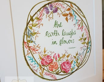 The earth laughs in flowers Floral Watercolour Illustration