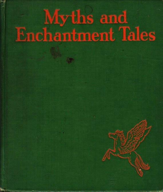 Myths and Enchantment Tales + Margaret Evans Price + 1935 + Vintage Mythology Book