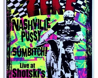 Zeke and Nashville Pussy hand printed Poster
