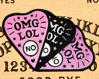 OMG LOL NO Planchette Patch - Embroidered Iron-On Patch