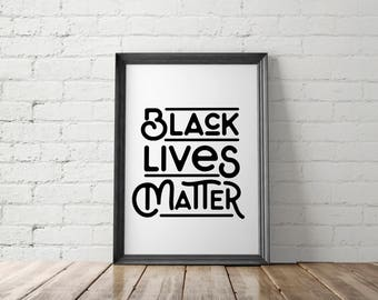 Black Lives Matter Poster, Protest Art Print, Civil Rights Printable, Resist Prints, The Resistance, Feminist Printable, Stay Woke, Equality