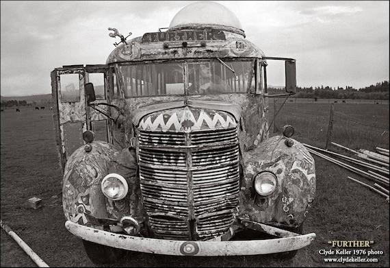 Ken Kesey Bus, FURTHER, Poetical Hoo-Haw, Clyde Keller photo