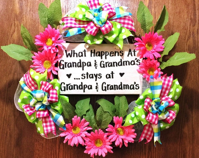 What Happens and Grandpa and Grandmas Stays - Welcome Grapevine Door Wreath