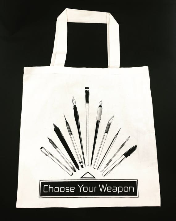 Choose Your Weapon - Art Tote Bag