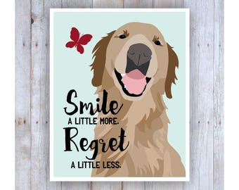 Golden Retriever Art, Golden Retriever Poster, Golden Retriever Decor, Dog Art, Dog Print, Inspirational Art, Smile More, Dog Wall Decor