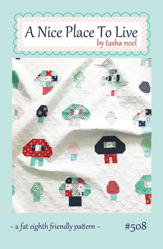 A nice place to live quilt pattern mushroom houses pdf for Good place to live