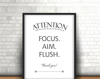 Toilet Sign, Boys Bathroom, Focus Aim Flush, Bathroom Quote Art, Bathroom Rules, Mens Bathroom Decor, Bathroom Saying, Funny Bathroom Sign