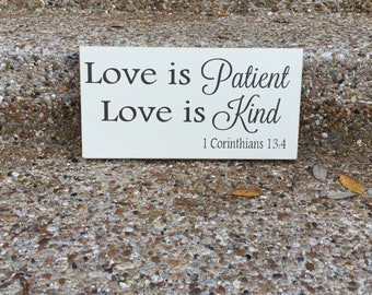 Love Is Patient Love Is Kind Wedding Table Decor ~1 Corinthians 13 Sign ~Wedding Signs ~Custom Wood Sign Fifth Anniversary Gift~Bible Verse