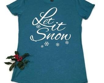 Let it Snow T-Shirt - Women's Teal Blue