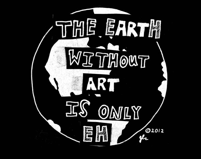 Art Punk Shirts Punk DIY Earth Humor Funny Silly Riot Grrrl Makers Crust Creative Artists World Truth Shirt