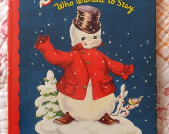 1948 The Snowman Who Wanted To Stay Fuzzy Wuzzy Story By Sarah Derman Illustrations By Dorcas Dust Jacket & Book