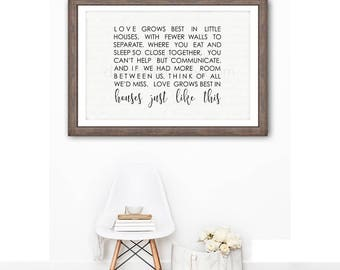 Digital - 20x30 - Love Grows Best in Little Houses, Wall Art Sign, Farmhouse, Wall Art, JPEG Digital File, Instant Download - You Print