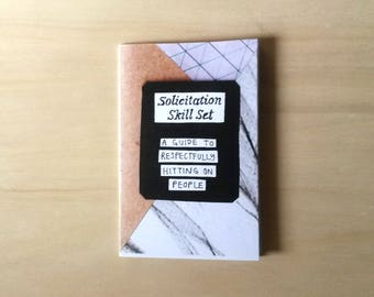 Solicitation Skill Set: A Guide to Respectfully Hitting on People Zine