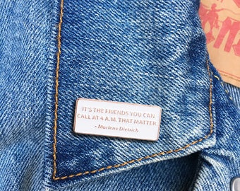 Marlene Dietrich Quote Pin, Soft Enamel Pin, Jewelry, Quote, Gift, LGBTQ, Actress (PIN114)