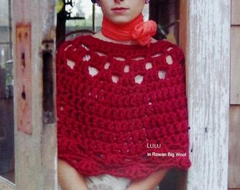 Crochet Pattern | French Girl Knits | LULU | Crochet Shawl | Cloak | Cape | Top | Kristeen Griffin-Grimes | Rowan Big Wool