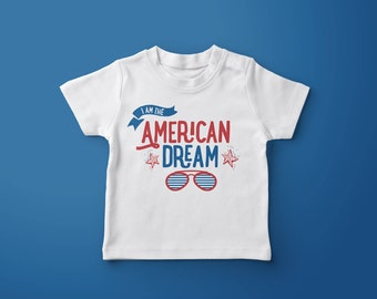 I am the American Dream, Babies, Toddler or Kids T-shirt