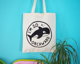 Whale Tote Bag, Funny Animal Tote Bag, Orca Tote Bag, Illustrated Tote Bag, Screenprinted Bag, Cotton Shopper, Orcaward Tote, Geek Tote