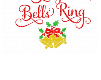 Christmas SVG Design - Sleigh Bells Ring - SVG DXF and png Files for Cutting Machines - Digital File - Instant Download