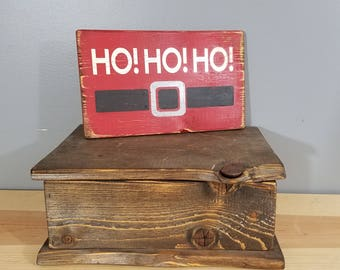 Ho! Ho! Ho! - Funny Chirstmas Sign - Simple, Hand Painted, Rustic Wooden Sign