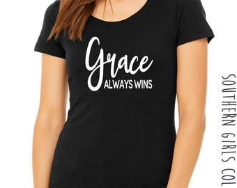 Grace Always Wins Short Sleeve Shirt - Graceful Short Sleeve Graphic Tee - Inspirational Graphic Unisex Shirt