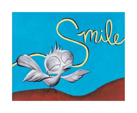 Inspirational Art Print - Smile, Dream Bird Art, 8x10, 11x14, 16x20 Giclee Print, Limited Edition