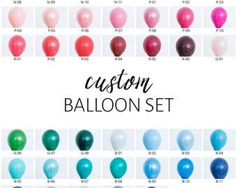 Custom Balloon Set - Pick Your Colors!